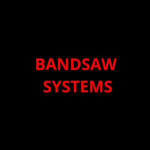 Bandsaw Systems